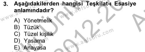 Hukuk Dili Ve Adli Yazışmalar Dersi 2012 - 2013 Yılı (Vize) Ara Sınavı 3. Soru