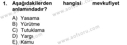 Adalet Bölümü 2. Yarıyıl Hukuk Dili Ve Adli Yazışmalar Dersi 2013 Yılı Bahar Dönemi Dönem Sonu Sınavı 1. Soru