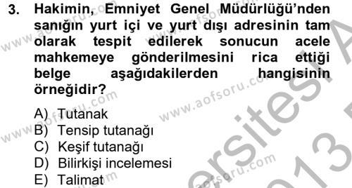 Hukuk Dili Ve Adli Yazışmalar Dersi 2012 - 2013 Yılı Dönem Sonu Sınavı 3. Soru