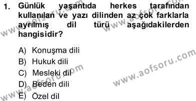 Adalet Bölümü 2. Yarıyıl Hukuk Dili Ve Adli Yazışmalar Dersi 2014 Yılı Bahar Dönemi Ara Sınavı 1. Soru