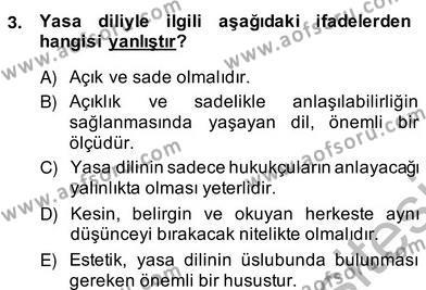 Hukuk Dili Ve Adli Yazışmalar Dersi 2013 - 2014 Yılı Ara Sınavı 3. Soru