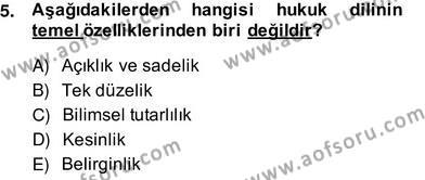 Adalet Bölümü 2. Yarıyıl Hukuk Dili Ve Adli Yazışmalar Dersi 2014 Yılı Bahar Dönemi Ara Sınavı 5. Soru