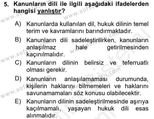 Adalet Bölümü 2. Yarıyıl Hukuk Dili Ve Adli Yazışmalar Dersi 2016 Yılı Bahar Dönemi Ara Sınavı 5. Soru