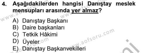 Adalet Bölümü 2. Yarıyıl İdari Yargı Dersi 2013 Yılı Bahar Dönemi Ara Sınavı 4. Soru