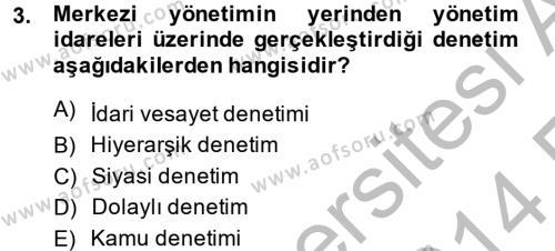 Adalet Bölümü 2. Yarıyıl İdari Yargı Dersi 2014 Yılı Bahar Dönemi Ara Sınavı 3. Soru