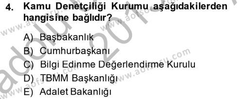Adalet Bölümü 2. Yarıyıl İdari Yargı Dersi 2014 Yılı Bahar Dönemi Ara Sınavı 4. Soru