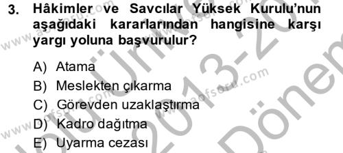 Adalet Bölümü 2. Yarıyıl İdari Yargı Dersi 2014 Yılı Bahar Dönemi Dönem Sonu Sınavı 3. Soru