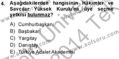 Adalet Bölümü 2. Yarıyıl İdari Yargı Dersi 2014 Yılı Bahar Dönemi Tek Ders Sınavı 4. Soru