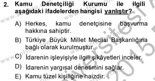 Adalet Bölümü 2. Yarıyıl İdari Yargı Dersi 2015 Yılı Bahar Dönemi Ara Sınavı 2. Soru