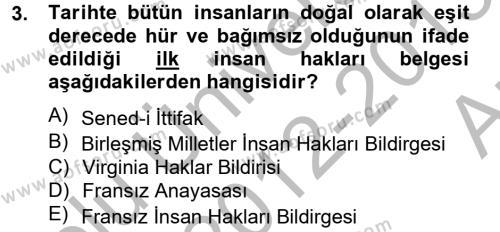 İnsan Hakları Ve Kamu Özgürlükleri Dersi 2012 - 2013 Yılı Ara Sınavı 3. Soru