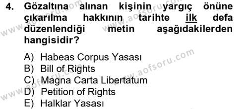 Sosyal Hizmetler Bölümü 2. Yarıyıl İnsan Hakları Ve Kamu Özgürlükleri Dersi 2013 Yılı Bahar Dönemi Ara Sınavı 4. Soru