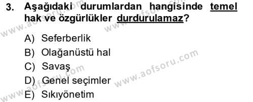 İnsan Hakları Ve Kamu Özgürlükleri Dersi 2013 - 2014 Yılı Dönem Sonu Sınavı 3. Soru