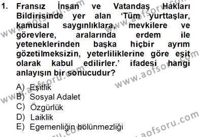 İnsan Hakları Ve Kamu Özgürlükleri Dersi 2013 - 2014 Yılı Tek Ders Sınavı 1. Soru