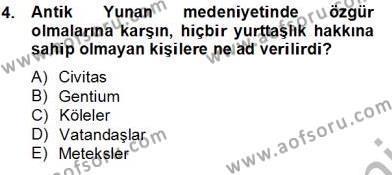 İnsan Hakları Ve Kamu Özgürlükleri Dersi 2013 - 2014 Yılı Tek Ders Sınavı 4. Soru