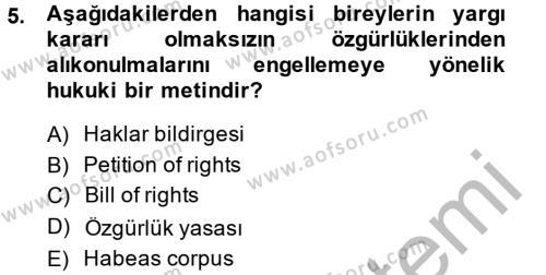 Kamu Yönetimi Bölümü 6. Yarıyıl İnsan Hakları Ve Kamu Özgürlükleri Dersi 2015 Yılı Bahar Dönemi Ara Sınavı 5. Soru