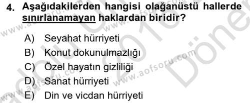 İnsan Hakları Ve Kamu Özgürlükleri Dersi 2016 - 2017 Yılı Dönem Sonu Sınavı 4. Soru