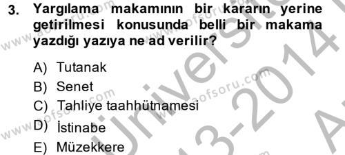 Kalem Mevzuatı Dersi 2013 - 2014 Yılı Ara Sınavı 3. Soru