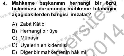 Kalem Mevzuatı Dersi 2013 - 2014 Yılı Dönem Sonu Sınavı 4. Soru