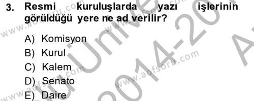 Kalem Mevzuatı Dersi 2014 - 2015 Yılı (Vize) Ara Sınavı 3. Soru