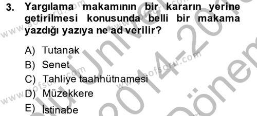 Kalem Mevzuatı Dersi 2014 - 2015 Yılı (Final) Dönem Sonu Sınav Soruları 3. Soru