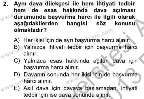 Adalet Bölümü 4. Yarıyıl Damga Vergisi Ve Harçlar Bilgisi Dersi 2013 Yılı Bahar Dönemi Ara Sınavı 2. Soru