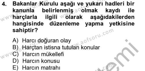 Adalet Bölümü 4. Yarıyıl Damga Vergisi Ve Harçlar Bilgisi Dersi 2013 Yılı Bahar Dönemi Ara Sınavı 4. Soru