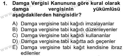 Damga Vergisi Ve Harçlar Bilgisi Dersi 2012 - 2013 Yılı (Final) Dönem Sonu Sınavı 1. Soru
