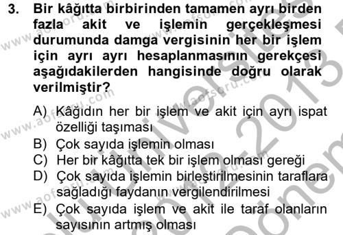 Damga Vergisi Ve Harçlar Bilgisi Dersi 2012 - 2013 Yılı (Final) Dönem Sonu Sınavı 3. Soru