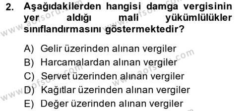 Adalet Bölümü 4. Yarıyıl Damga Vergisi Ve Harçlar Bilgisi Dersi 2014 Yılı Bahar Dönemi Ara Sınavı 2. Soru
