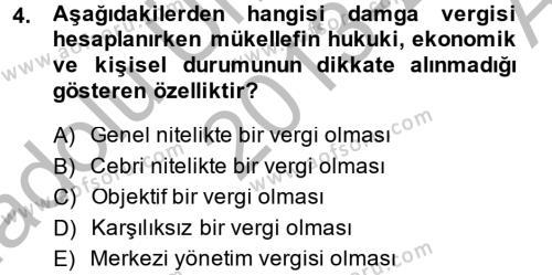 Adalet Bölümü 4. Yarıyıl Damga Vergisi Ve Harçlar Bilgisi Dersi 2014 Yılı Bahar Dönemi Ara Sınavı 4. Soru