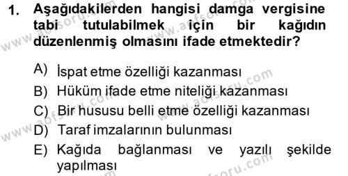Damga Vergisi Ve Harçlar Bilgisi Dersi 2013 - 2014 Yılı (Final) Dönem Sonu Sınavı 1. Soru