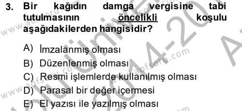 Damga Vergisi Ve Harçlar Bilgisi Dersi 2014 - 2015 Yılı (Vize) Ara Sınavı 3. Soru