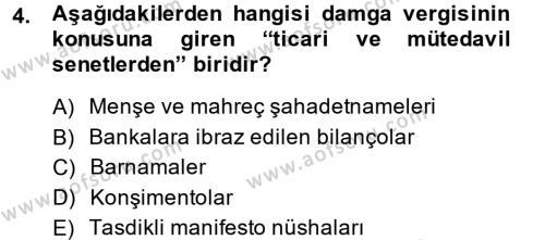 Damga Vergisi Ve Harçlar Bilgisi Dersi 2014 - 2015 Yılı (Vize) Ara Sınavı 4. Soru