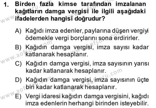 Damga Vergisi Ve Harçlar Bilgisi Dersi 2014 - 2015 Yılı (Final) Dönem Sonu Sınavı 1. Soru