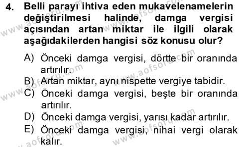 Damga Vergisi Ve Harçlar Bilgisi Dersi 2014 - 2015 Yılı Tek Ders Sınavı 4. Soru