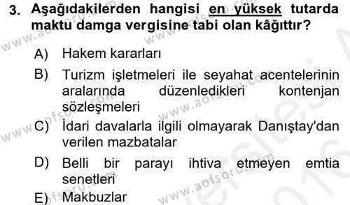 Damga Vergisi Ve Harçlar Bilgisi Dersi 2015 - 2016 Yılı (Vize) Ara Sınavı 3. Soru