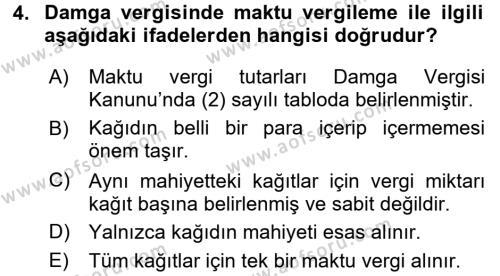 Damga Vergisi Ve Harçlar Bilgisi Dersi 2016 - 2017 Yılı (Vize) Ara Sınavı 4. Soru