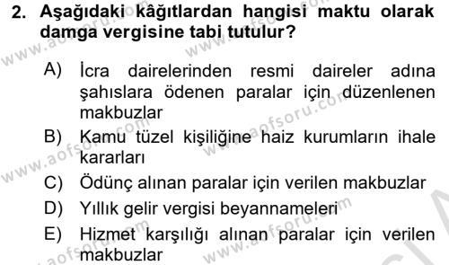 Damga Vergisi Ve Harçlar Bilgisi Dersi 2016 - 2017 Yılı (Final) Dönem Sonu Sınavı 2. Soru