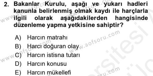 Damga Vergisi Ve Harçlar Bilgisi Dersi 2017 - 2018 Yılı 3 Ders Sınavı 2. Soru