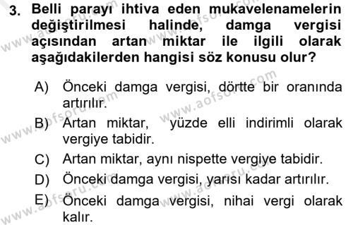 Damga Vergisi Ve Harçlar Bilgisi Dersi 2017 - 2018 Yılı 3 Ders Sınavı 3. Soru