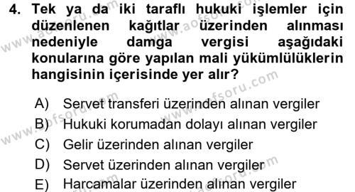 Damga Vergisi Ve Harçlar Bilgisi Dersi 2017 - 2018 Yılı (Vize) Ara Sınav Soruları 4. Soru
