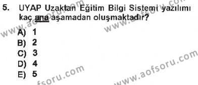 Adalet Bölümü 3. Yarıyıl Ulusal Yargı Ağı Projesi I Dersi 2013 Yılı Güz Dönemi Tek Ders Sınavı 5. Soru