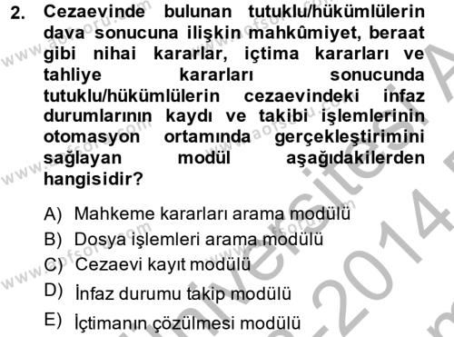 Ulusal Yargı Ağı Projesi 2 Dersi 2013 - 2014 Yılı (Final) Dönem Sonu Sınav Soruları 2. Soru