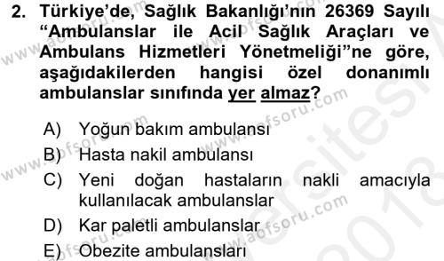Afet Tıbbı ve Yönetim İlkeleri Dersi 2017 - 2018 Yılı (Final) Dönem Sonu Sınav Soruları 2. Soru