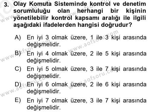 Afet Tıbbı ve Yönetim İlkeleri Dersi 2017 - 2018 Yılı (Final) Dönem Sonu Sınav Soruları 3. Soru