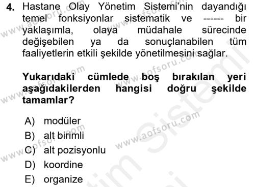Afet Tıbbı ve Yönetim İlkeleri Dersi 2017 - 2018 Yılı (Final) Dönem Sonu Sınav Soruları 4. Soru