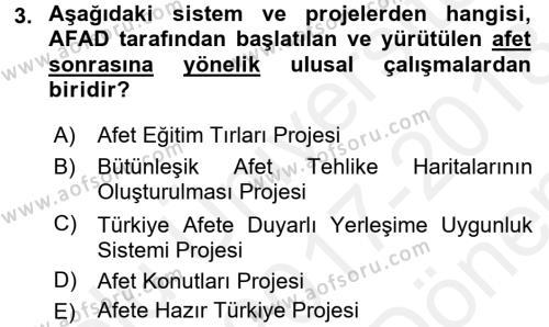 Afet Yönetimi 2 Dersi 2017 - 2018 Yılı (Final) Dönem Sonu Sınavı 3. Soru