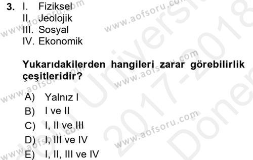 Afet Senaryosu ve Tatbikatlar Dersi 2017 - 2018 Yılı Dönem Sonu Sınavı 3. Soru