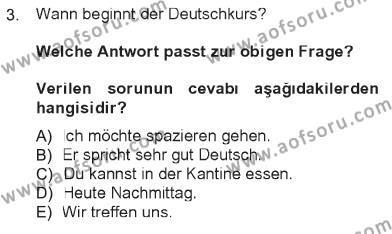 Almanca 1 Dersi 2012 - 2013 Yılı Tek Ders Sınavı 3. Soru