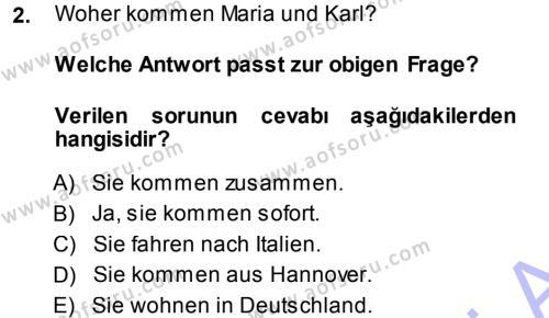 Almanca 1 Dersi 2013 - 2014 Yılı Ara Sınavı 2. Soru